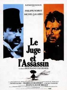 Le juge et l'assassin 1976 RŽal. : Bertrand Tavernier Philippe Noiret Michel Galabru Collection Christophel